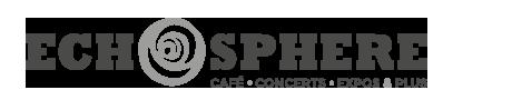 ECHOSPHERE | café | concerts | expos & plus